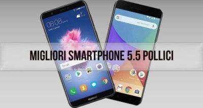 📱Miglior smartphone 5.5 pollici: recensioni, offerte, i bestsellers